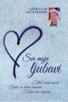 sve-moje-ljubavi-naslovnica